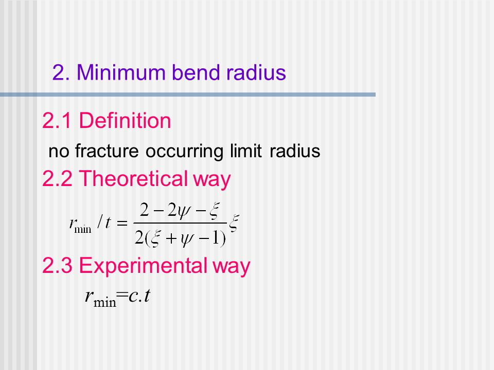 no fracture occurring limit radius 2.2 Theoretical way