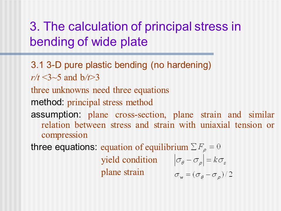 3. The calculation of principal stress in bending of wide plate