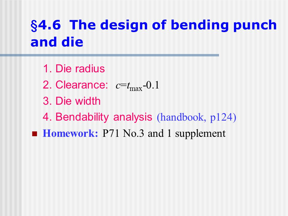 §4.6 The design of bending punch and die