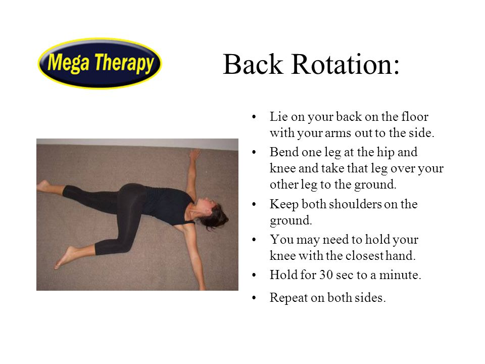 Back Rotation: Lie on your back on the floor with your arms out to the side.