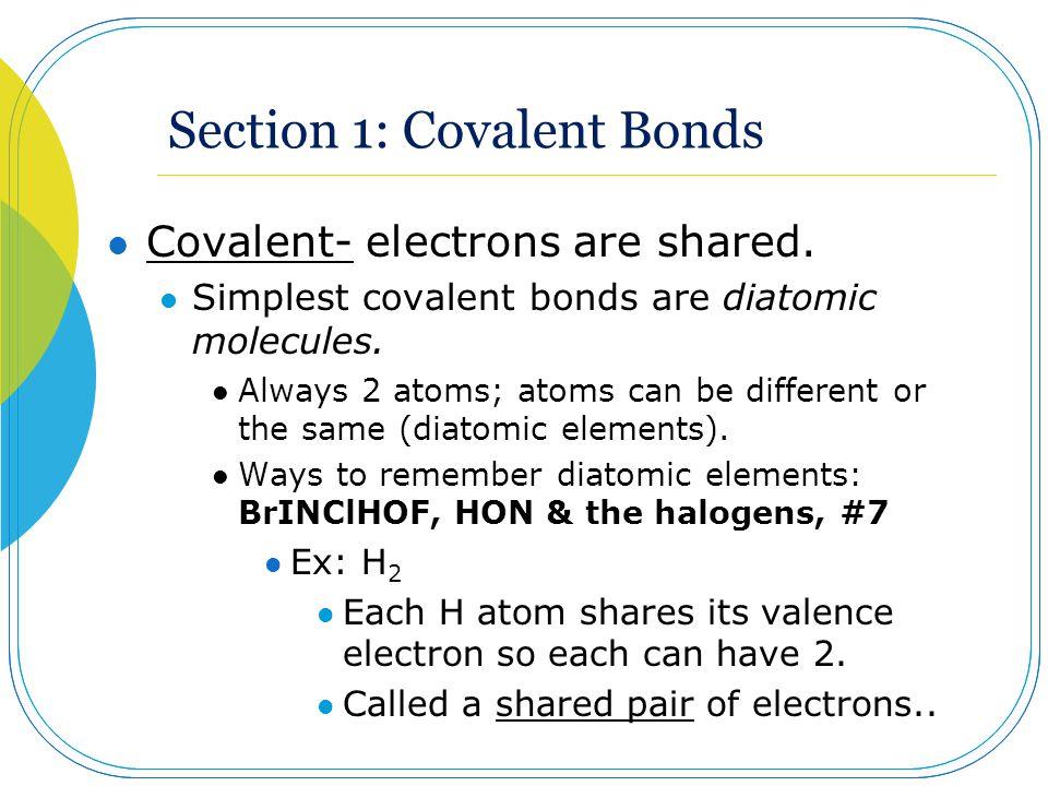 Section 1: Covalent Bonds
