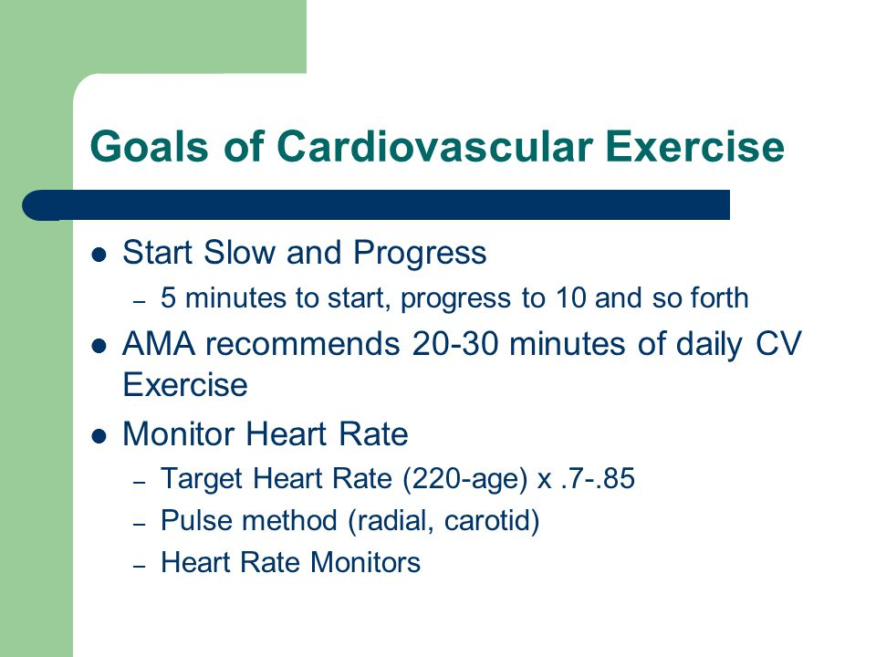 Goals of Cardiovascular Exercise