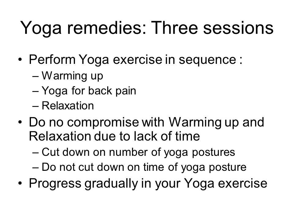 Yoga remedies: Three sessions