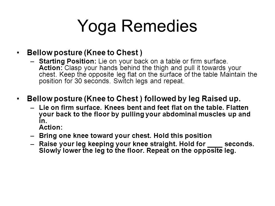 Yoga Remedies Bellow posture (Knee to Chest )