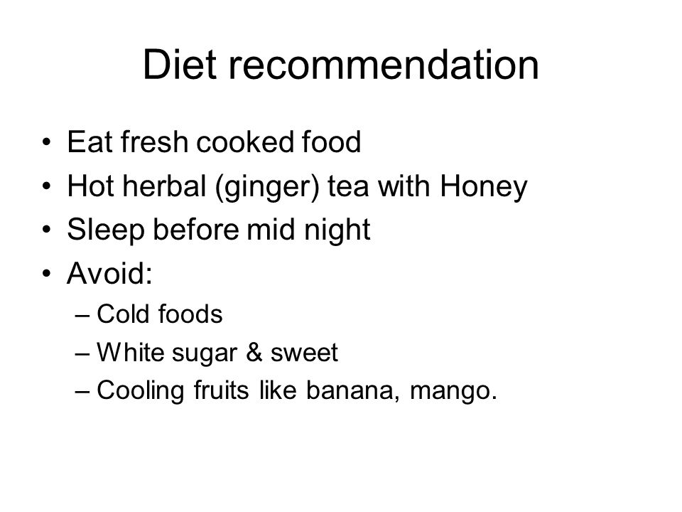 Diet recommendation Eat fresh cooked food