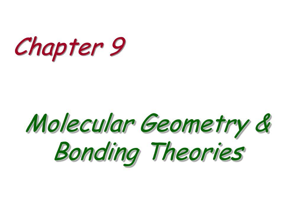 Molecular Geometry & Bonding Theories