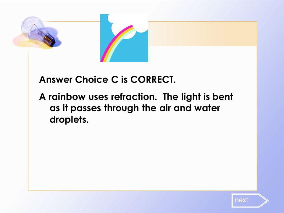 Answer Choice C is CORRECT.
