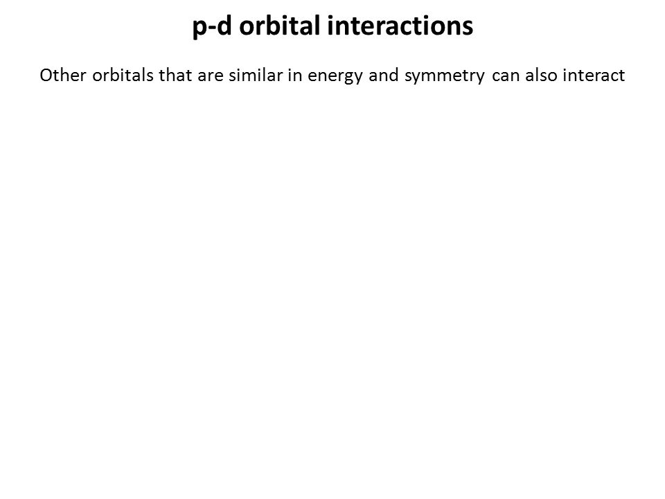 p-d orbital interactions