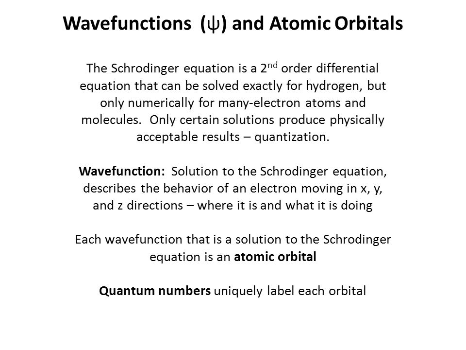 Wavefunctions (ψ) and Atomic Orbitals