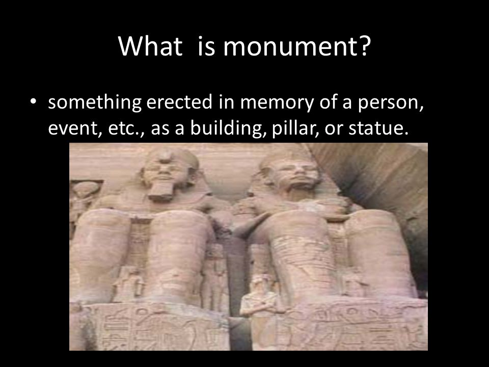 What is monument.