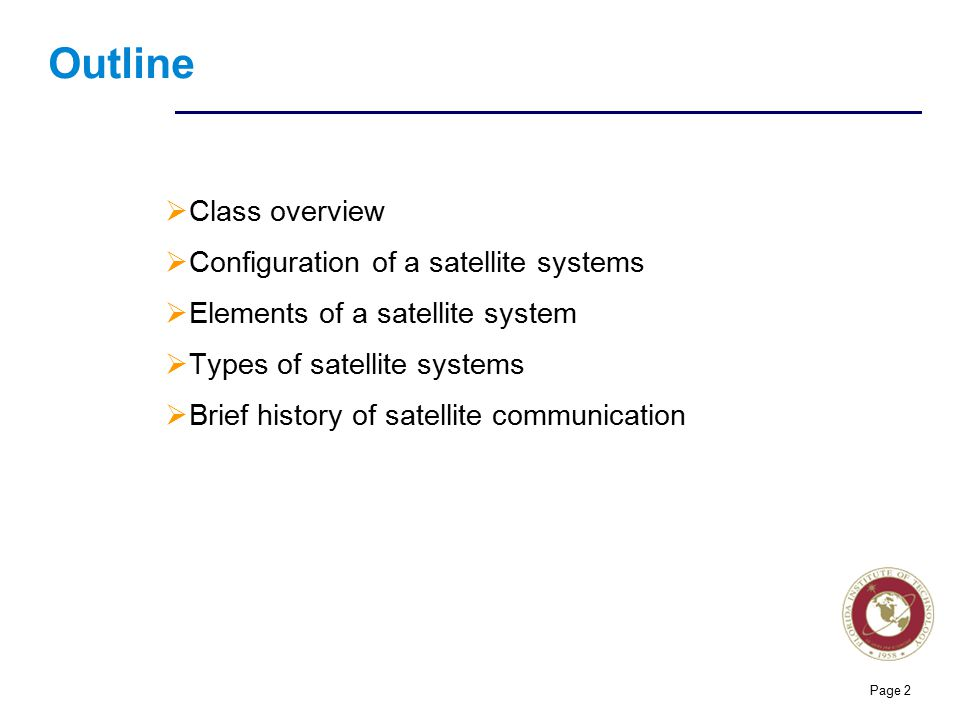 Outline Class overview Configuration of a satellite systems