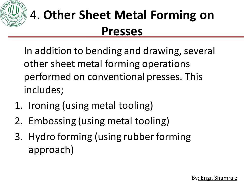 4. Other Sheet Metal Forming on Presses