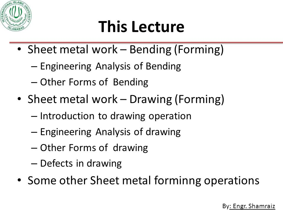 This Lecture Sheet metal work – Bending (Forming)