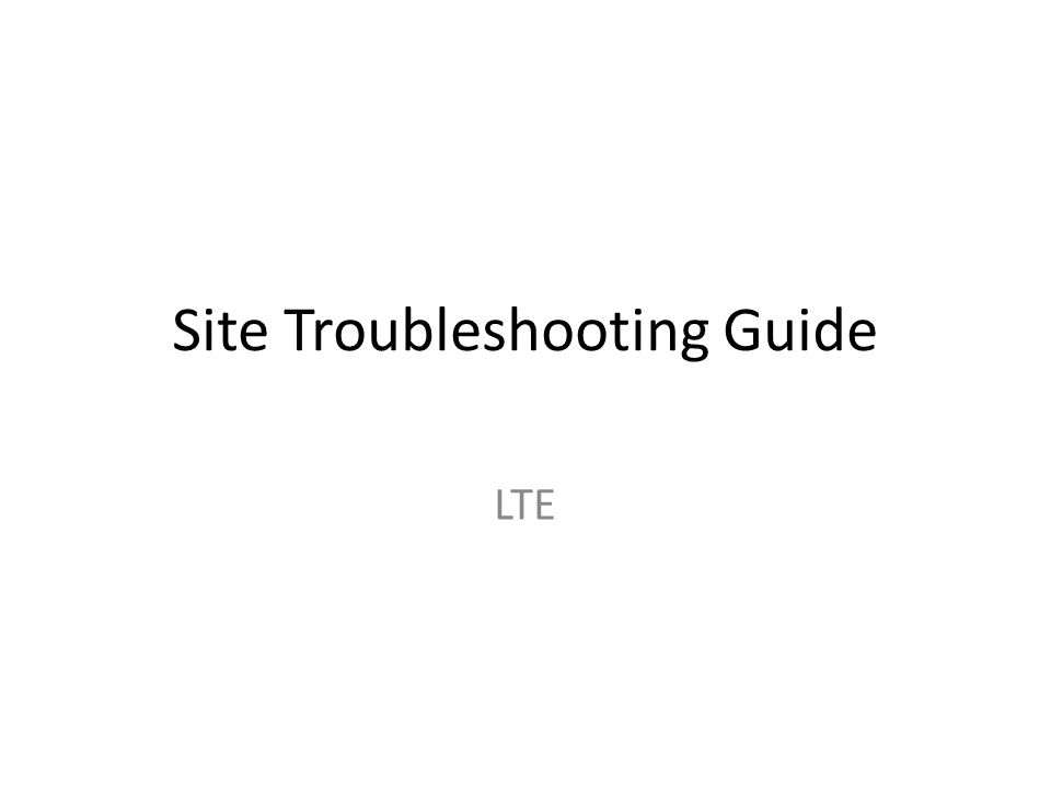 Site Troubleshooting Guide