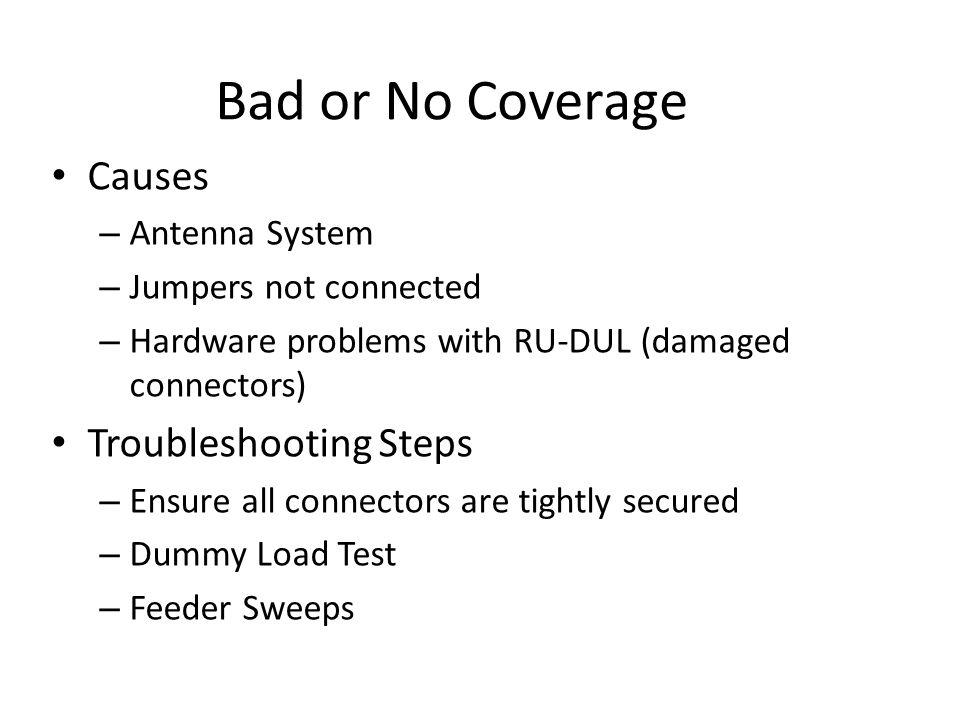 Bad or No Coverage Causes Troubleshooting Steps Antenna System