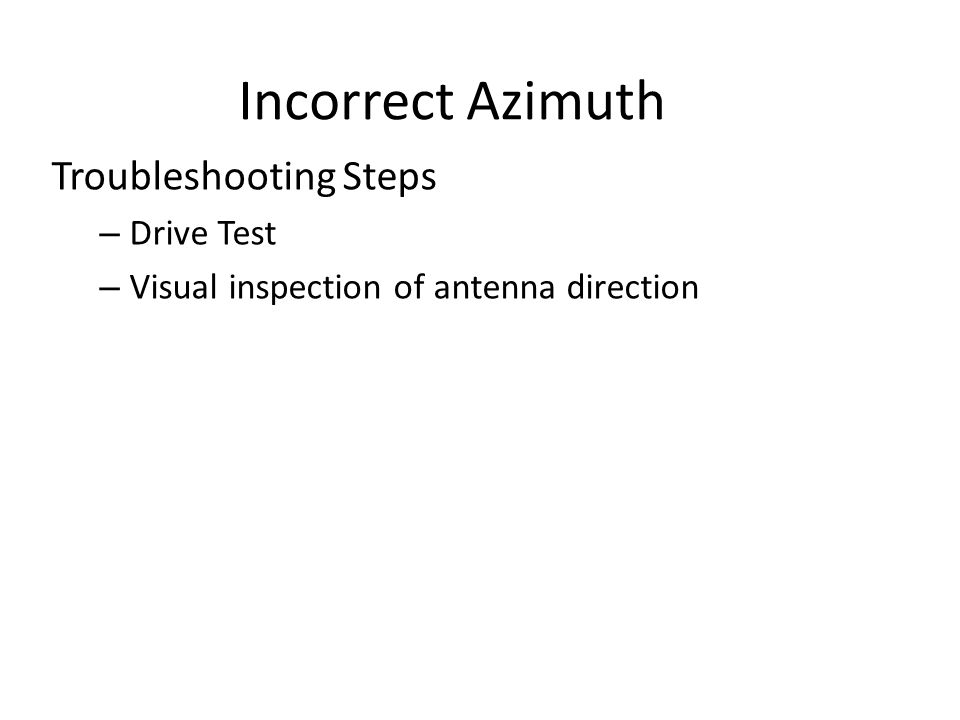 Incorrect Azimuth Troubleshooting Steps Drive Test