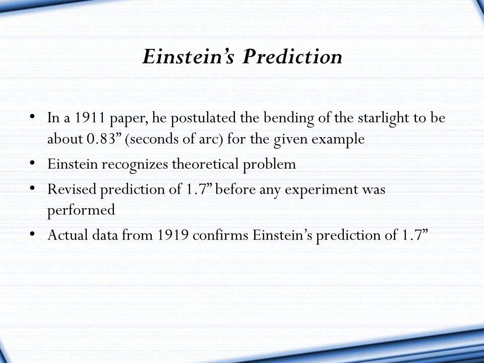 Einstein's Prediction