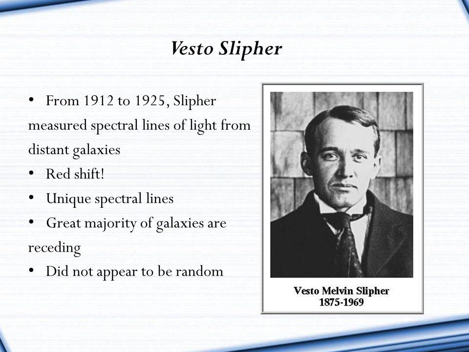 Vesto Slipher From 1912 to 1925, Slipher