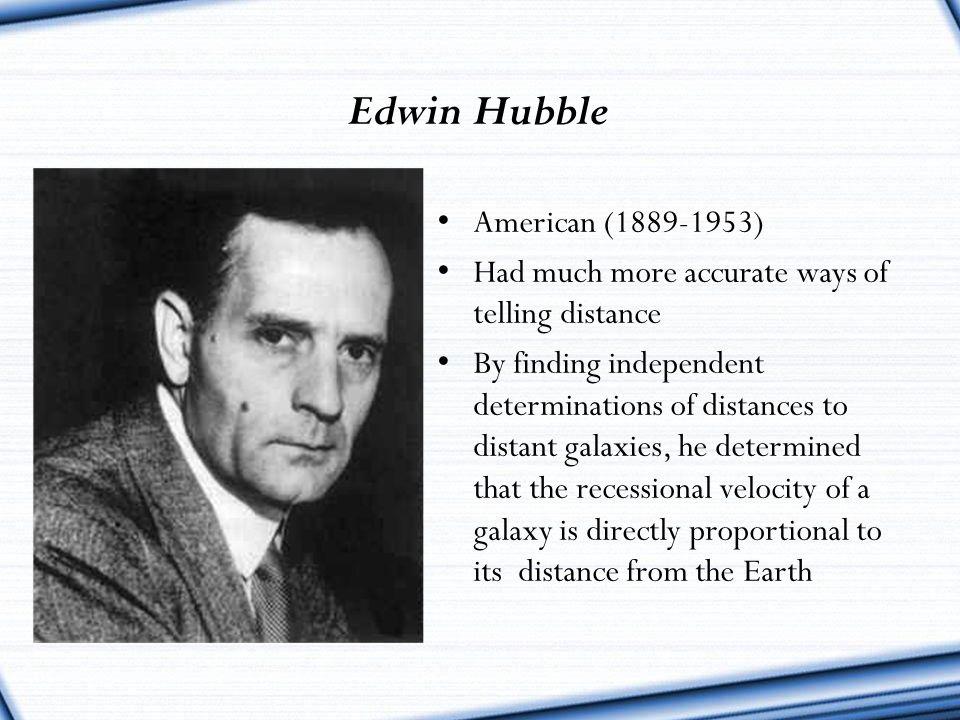Edwin Hubble American (1889-1953)