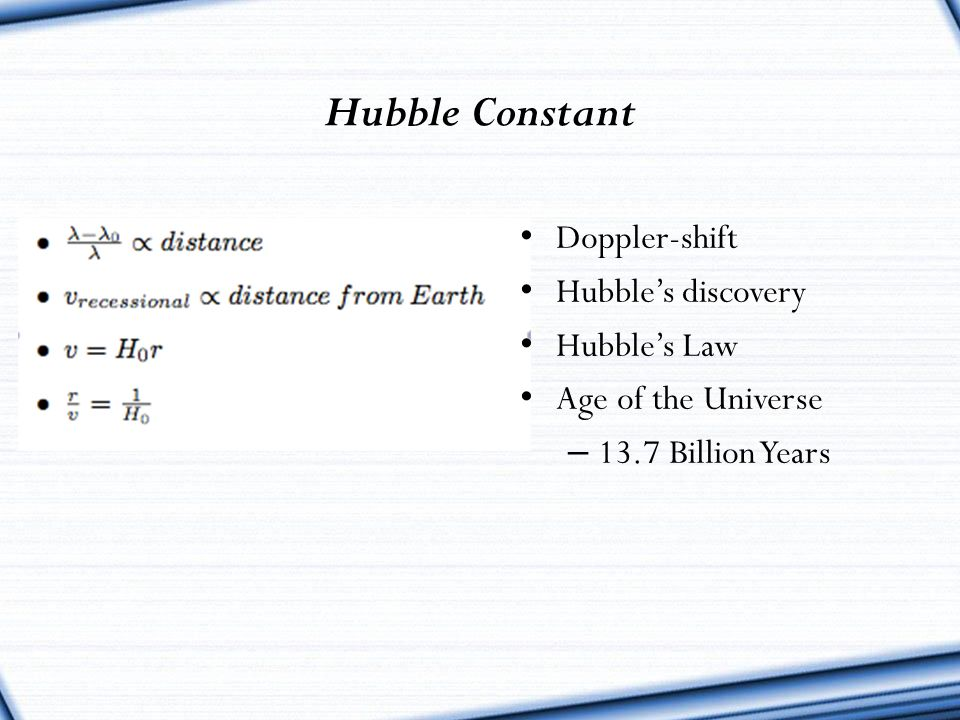 Hubble Constant Doppler-shift Hubble's discovery Hubble's Law