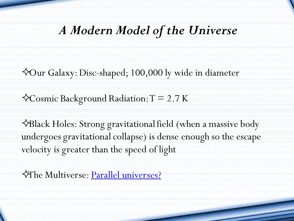 A Modern Model of the Universe