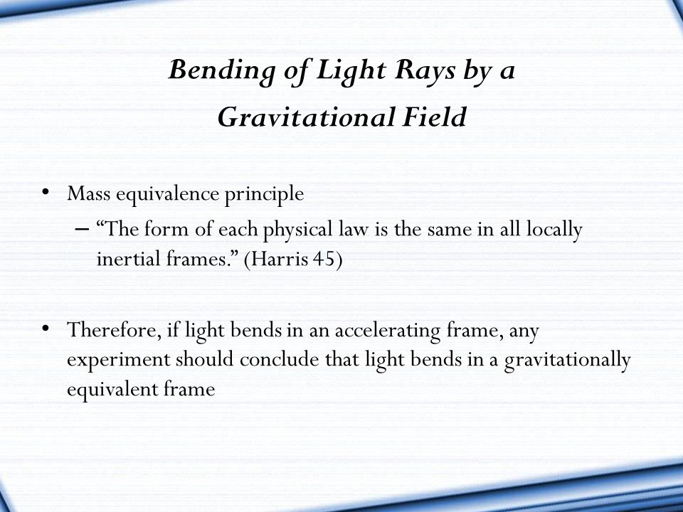 Bending of Light Rays by a