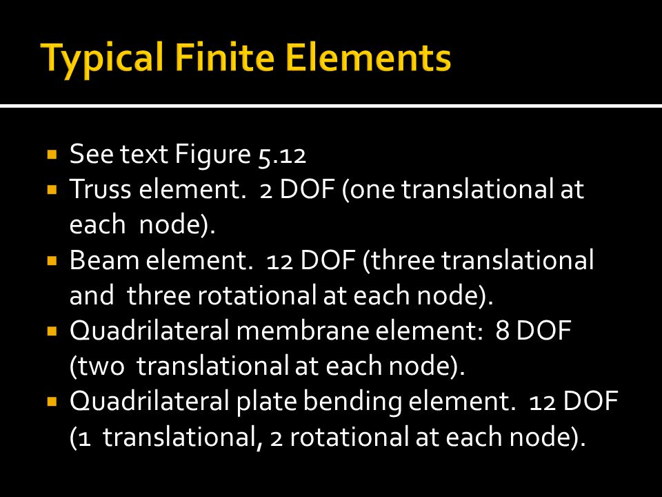 Typical Finite Elements