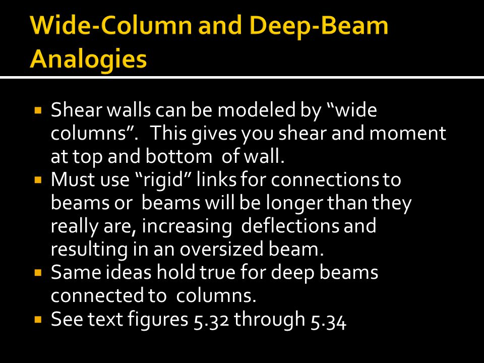 Wide-Column and Deep-Beam Analogies