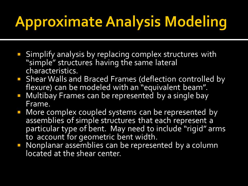 Approximate Analysis Modeling
