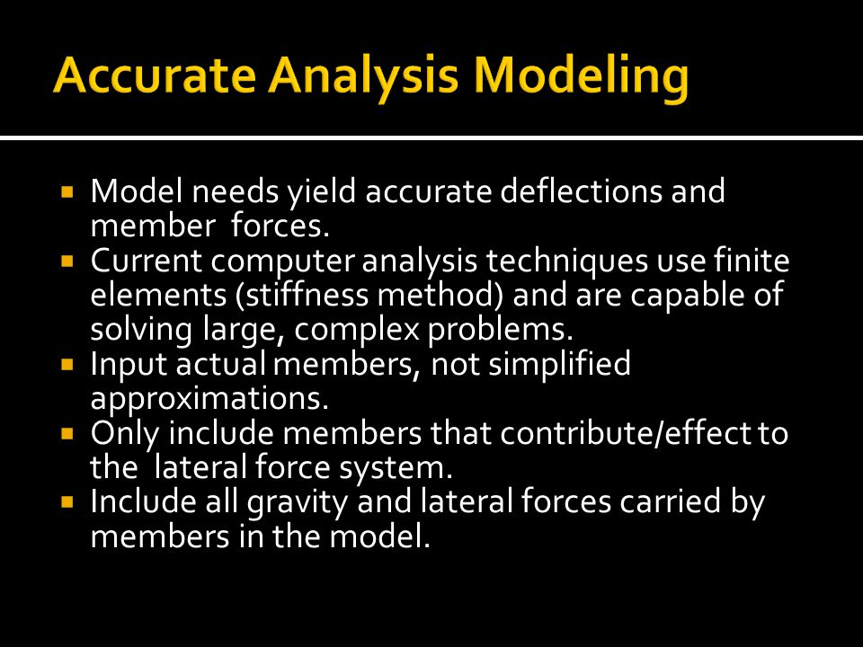Accurate Analysis Modeling