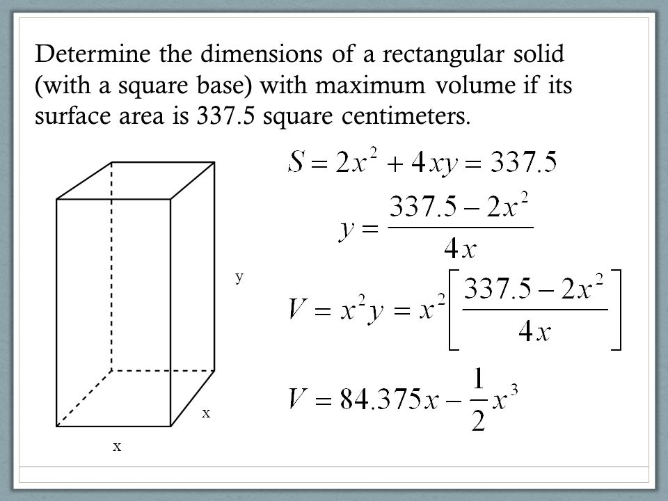 Determine the dimensions of a rectangular solid (with a square base) with maximum volume if its surface area is 337.5 square centimeters.