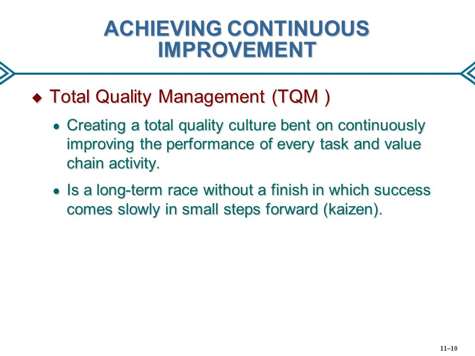 ACHIEVING CONTINUOUS IMPROVEMENT