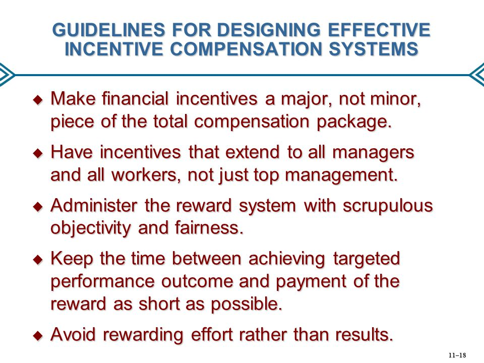 GUIDELINES FOR DESIGNING EFFECTIVE INCENTIVE COMPENSATION SYSTEMS