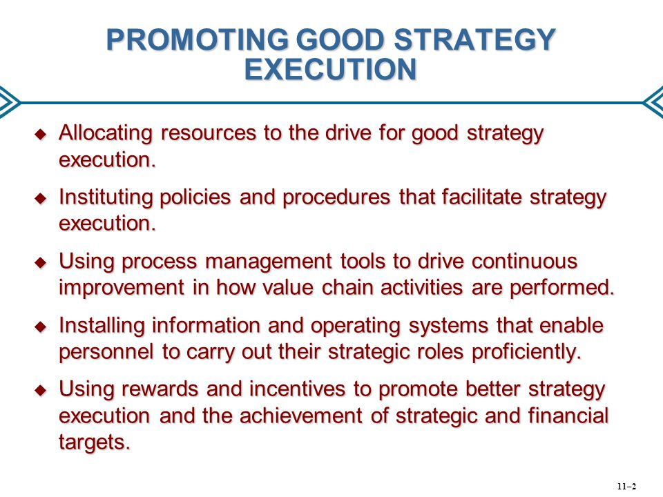 PROMOTING GOOD STRATEGY EXECUTION