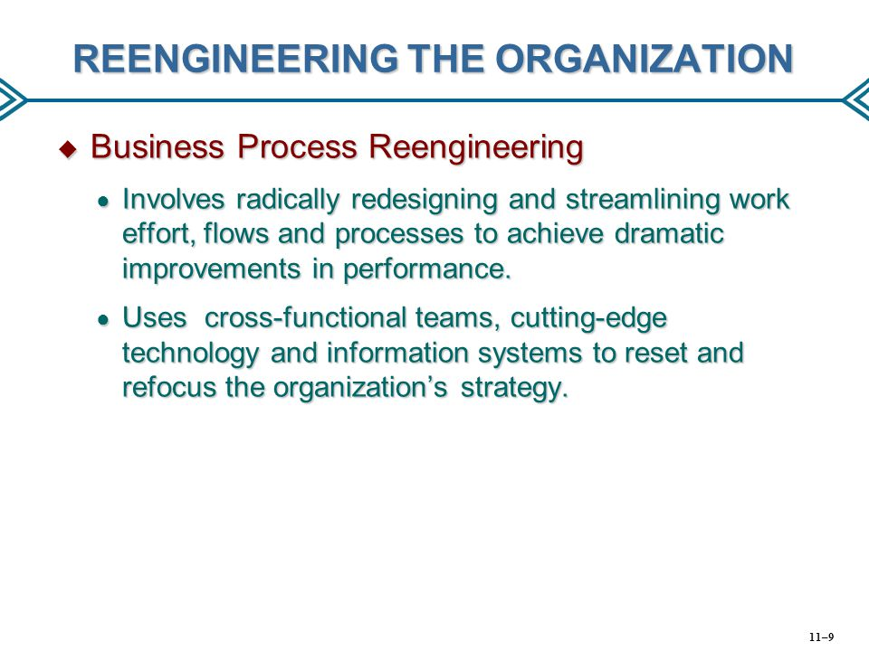 REENGINEERING THE ORGANIZATION