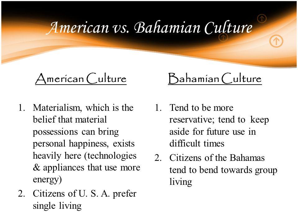 American vs. Bahamian Culture