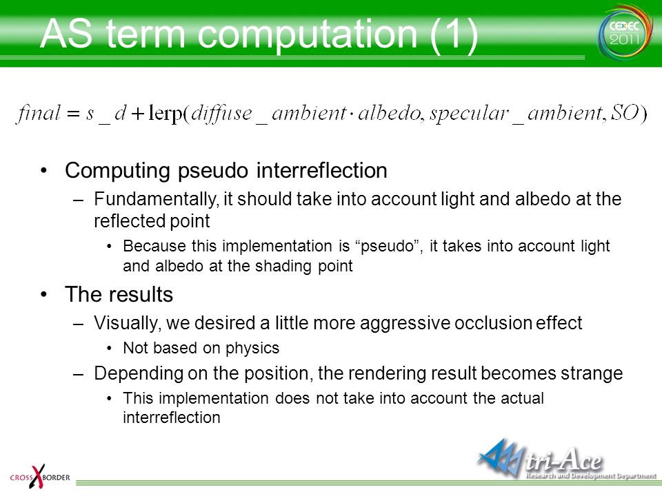 AS term computation (1) Computing pseudo interreflection The results