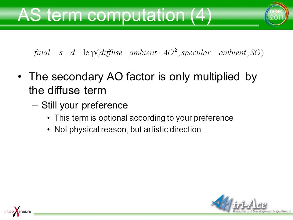 AS term computation (4) The secondary AO factor is only multiplied by the diffuse term. Still your preference.