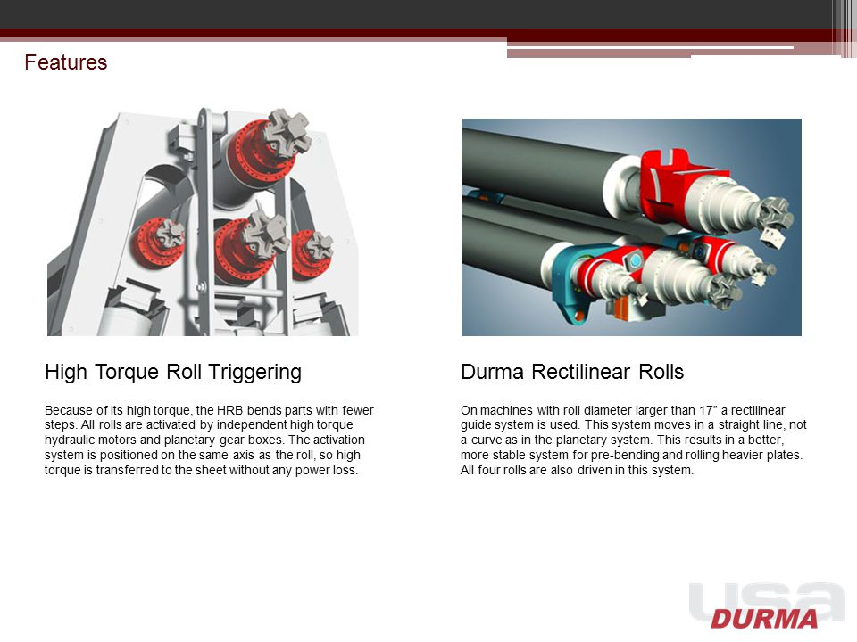 High Torque Roll Triggering Durma Rectilinear Rolls
