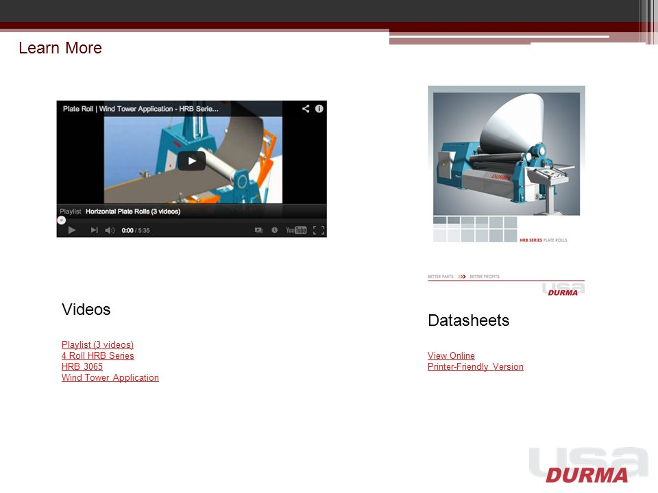 Learn More Videos Datasheets Playlist (3 videos) 4 Roll HRB Series