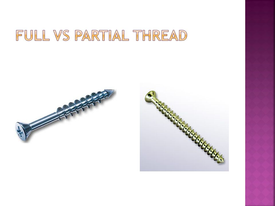 Full vs Partial Thread