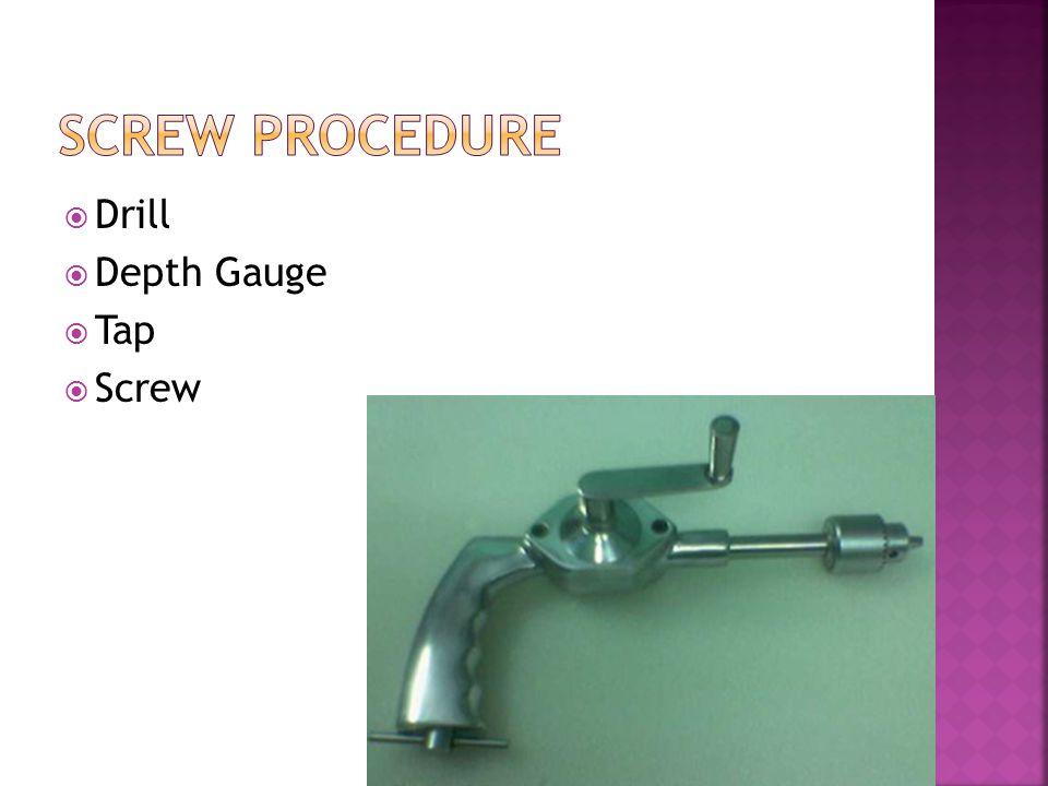 Screw Procedure Drill Depth Gauge Tap Screw