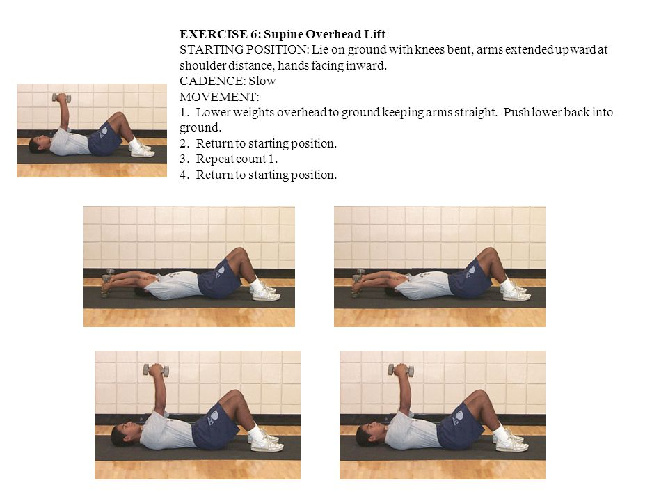 EXERCISE 6: Supine Overhead Lift