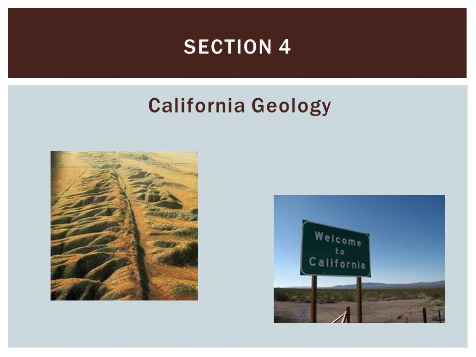Section 4 California Geology
