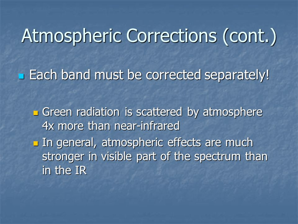 Atmospheric Corrections (cont.)