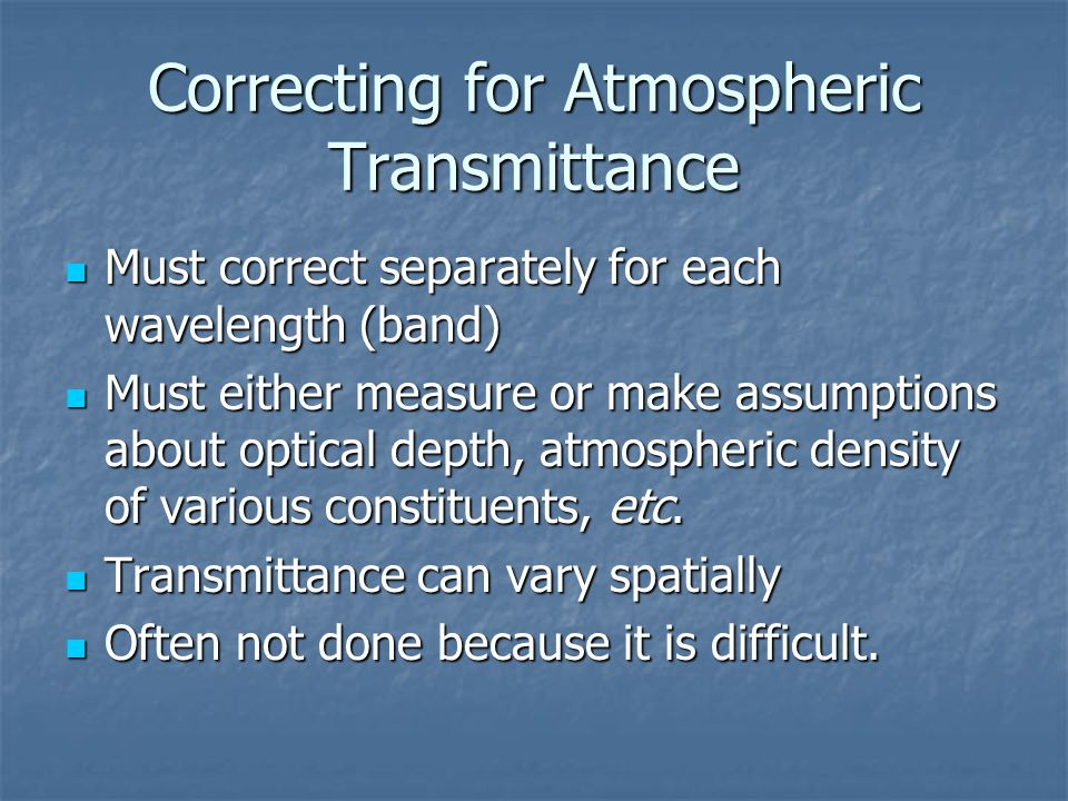 Correcting for Atmospheric Transmittance
