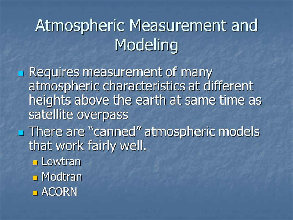 Atmospheric Measurement and Modeling