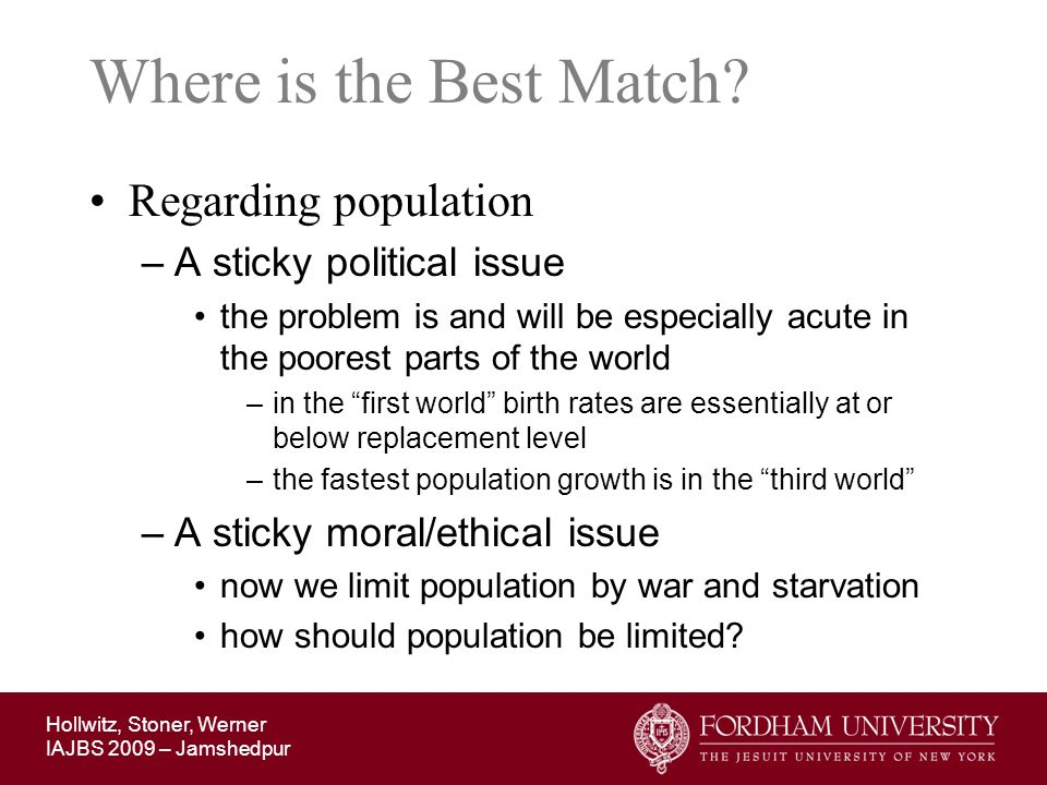 Where is the Best Match Regarding population A sticky political issue