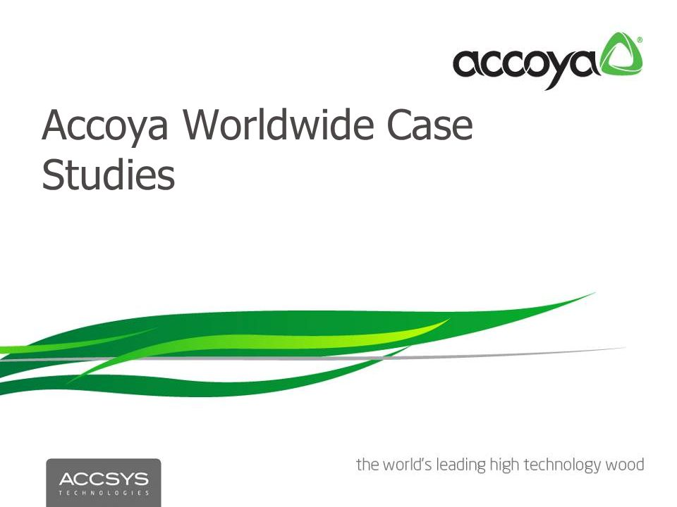 Accoya Worldwide Case Studies