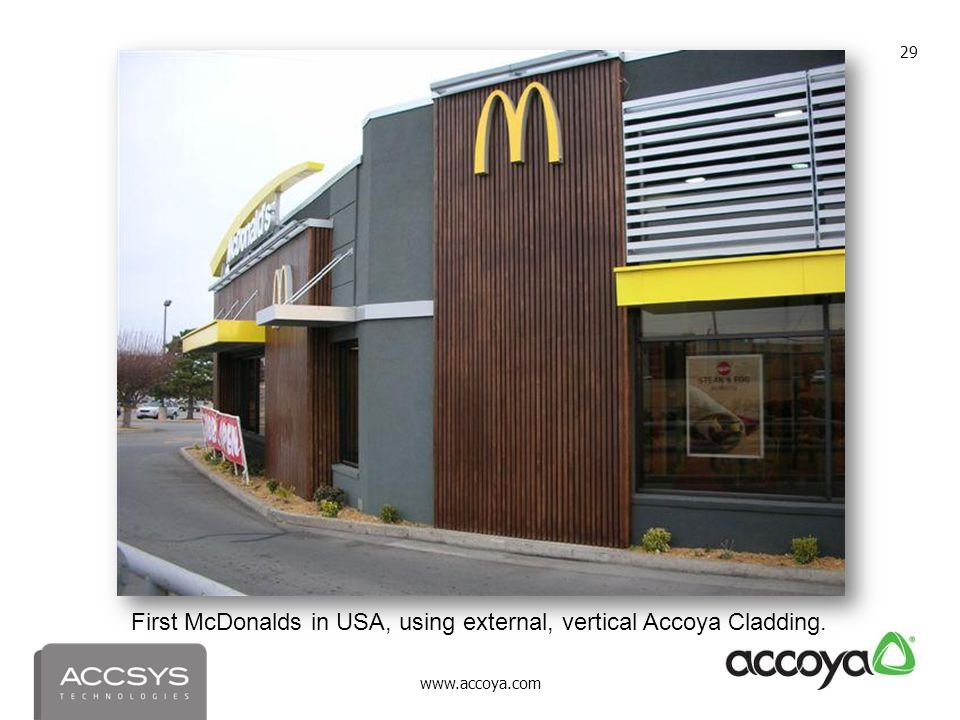 First McDonalds in USA, using external, vertical Accoya Cladding.
